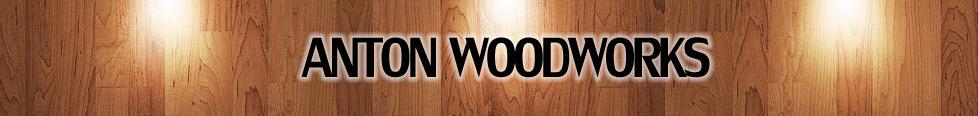 ANTON WOODWORKS